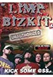 Limp Bizkit - Kick Some Ass [DVD]