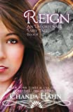 Reign (An Unfortunate Fairy Tale Book 4) (Volume 4)