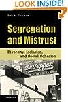 Segregation and Mistrust: Diversity,...