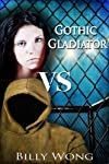 Gothic Gladiator (Tales of the Gothic Warrior)