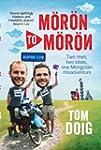 Moron to Moron: Two men, two bikes, o...