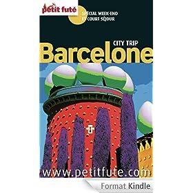 Barcelone City Trip 2013 Petit Fut� (avec cartes, photos + avis des lecteurs)