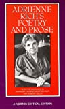 img - for Adrienne Rich's Poetry and Prose (Norton Critical Editions) by Adrienne Rich, Barbara Charlesworth Gelpi (1993) Paperback book / textbook / text book