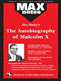 img - for The Autobiography of Malcolm X as told to Alex Haley (MAXNotes Literature Guides) book / textbook / text book