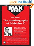The Autobiography of Malcolm X as tol...