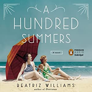 A Hundred Summers | [Beatriz Williams]