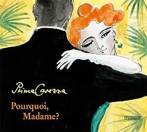 Pourquoi, Madame? Salon Music by Boulanger