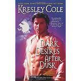 Dark Desires After Dusk (Immortals After Dark)by Kresley Cole