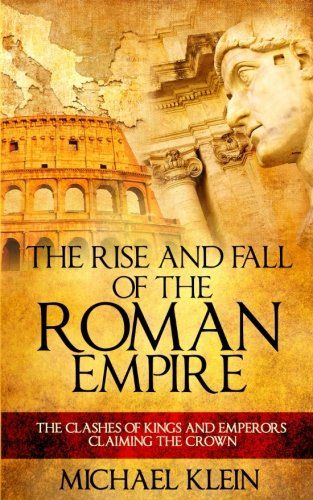 the rise and fall of the roman empire history essay Roman empire, fall of the roman empire, history, ] 547 words strong essays: rise and fall of the roman empire - the romans were on one of the greatest.