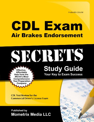 CDL Exam Secrets - Air Brakes Endorsement Study Guide: CDL Test Review for the Commercial Driver's License Exam - Mometrix Media LLC - B0010XZBO6 - ISBN: B0010XZBO6 - ISBN-13: 9781610735834
