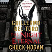 The Night Eternal: Book Three of the Strain Trilogy | [Guillermo Del Toro, Chuck Hogan]