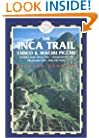 The Inca Trail, Cusco & Machu Picchu, 3rd: Includes the Vilcabamba Trek & Lima City Guide (Inca Trail, Cusco & Machu Picchu: Includes Santa Teresa Trek,)
