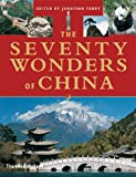 img - for The Seventy Wonders of China book / textbook / text book