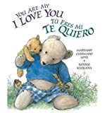 img - for You Are My I Love You / Tu Eres Mi Te Quiero (Board book)(English / Spanish) - Common book / textbook / text book