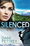 Silenced (Alaskan Courage) (Volume 4)