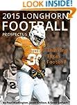 2015 Texas Longhorn Football Prospect...