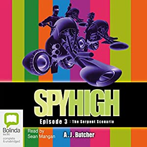 Spy High Episode #3 Audiobook