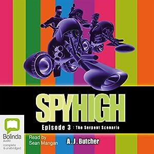 Spy High Episode #3 Audiobook