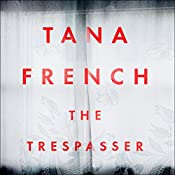 The Trespasser: Dublin Murder Squad 6 | Tana French