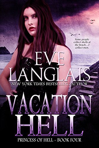 Some people collect seashells at the beach. Muriel picks up another man. A merman…  ★★★★★5 star new release!  Vacation Hell (Princess of Hell Book 4) by Eve Langlais