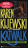 Katwalk (Kat Colorado Mysteries) (0380711877) by Kijewski, Karen