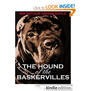 THE HOUND OF THE BASKERVILLES (illustrated, complete, and unabridged with the original illustrations)