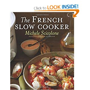 The French Slow Cooker - Michele Scicolone