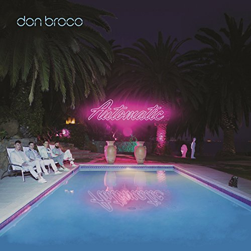 Automatic By Don Broco (Performer) (2015-08-07)