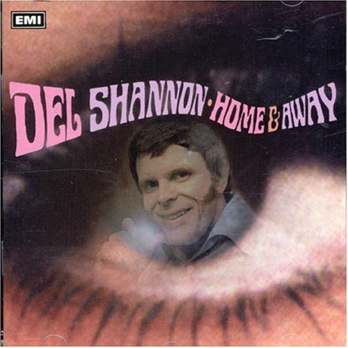 DEL SHANNON - Home & Away - Zortam Music
