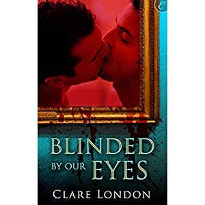 Blinded by Our Eyes Audiobook