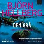 Den grå [The Grey One] | Björn Hellberg