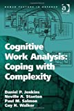 img - for Cognitive Work Analysis: Coping with Complexity (Human Factors in Defence) book / textbook / text book