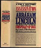 img - for A True History of the Assassination of Abraham Lincoln and of the Conspiracy of 1865 book / textbook / text book
