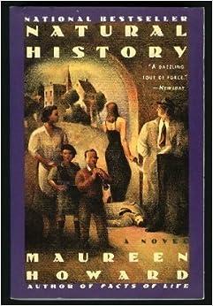 Natural History: A Novel, Howard, Maureen