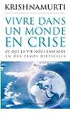 Vivre dans un monde en crise (Spiritualit�) (French Edition)