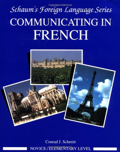 Communicating In French (Novice Level)