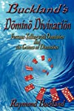 Buckland's Domino Divination (0982726317) by Buckland, Raymond