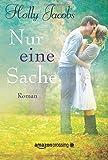 Nur eine Sache (German Edition)