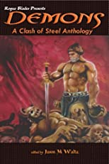 Demons: A Clash of Steel Anthology (Rogue Blades Presents)