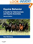 Equine Behavior: A Guide for Veterina...