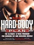 The Mens Health Hard Body Plan : The Ultimate 12-Week Program for Burning Fat and Building Muscle