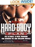 The Men's Health Hard Body Plan: The...