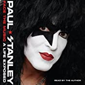 Face the Music: A Life Exposed | [Paul Stanley]