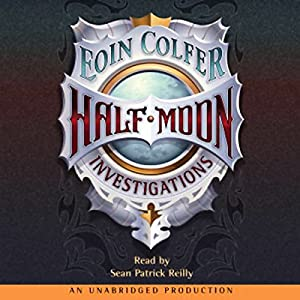 Half Moon Investigations Audiobook