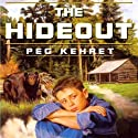 The Hideout (       UNABRIDGED) by Peg Kehret Narrated by Matthew Josdal