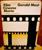 Film/Cinema/Movie: A Theory of Experience (0226509745) by Mast, Gerald