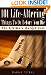 101 Life-Altering Things To Do Before...