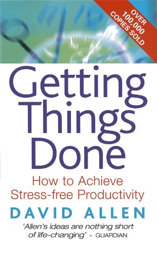 Buchseite und Rezensionen zu 'Getting Things Done: The Art of Stress-free Productivity' von David Allen