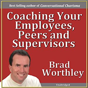 Coaching Your Employees, Peers, and Supervisors Speech