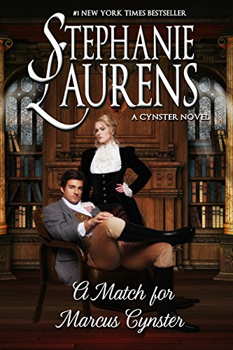 A Match For Marcus Cynster (Cynsters Next Generation Series Book 3)
